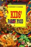 Kids' Party Food - Anne Wilson