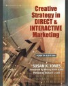 Creative Strategy in DIRECT & INTERACTIVE Marketing (Fourth Edition) - Susan K. Jones