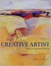 The New Creative Artist: A Guide to Developing Your Creative Spirit - Nita Leland