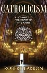 Catholicism (Enhanced Edition) - Robert E. Barron