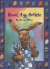 Henri, Egg Artiste - Marcus Pfister, J. Alison James