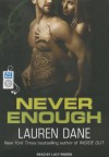 Never Enough - Lauren Dane, Lucy Rivers