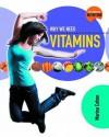 Why We Need Vitamins - Marina Cohen