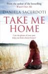 Take Me Home - Daniela Sacerdoti