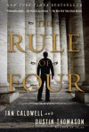The Rule of Four: A Novel - Ian Caldwell, Dustin Thomason