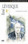 René Lévesque - Marguerite Paulin, Jonathan Kaplansky