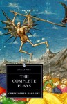 Complete Plays Christopher Marlowe - Christopher Marlowe