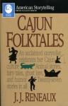 Cajun Folktales - J.J. Reneaux