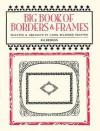 Big Book of Borders and Frames - Carol Belanger Grafton