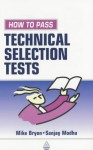 How to Pass Technical Selection Tests - Mike Bryon, Sanjay Modha