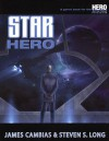 Star Hero - James Cambias, Steve Long