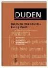 Duden. Deutsche Grammatik - kurz gefasst. - Dudenredaktion, Ursula Hoberg, Rudolf Hoberg