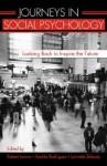 Journeys in Social Psychology: Looking Back to Inspire the Future - Robert Levine, Robert Arthur Levine, Aroldo Rodrigues