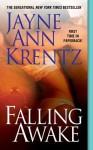 Falling Awake - Jayne Ann Krentz