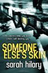 Someone Else's Skin (Di Marnie Rome 1) by Hilary, Sarah (2014) Paperback - Sarah Hilary