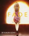 Fade - Kailin Gow