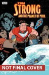 Tom Strong and the Planet of Peril - Peter Hogan, Chris Sprouse, Karl Story
