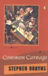 Common Carnage - Stephen Dobyns