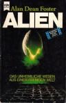 Alien - Das unheinliche Wesen aus einer fremden Welt (Taschenbuch) - Alan Dean Foster, Heinz Nagel