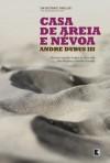 Casa de Areia e Névoa - Andre Dubus III, Maurette Brandt