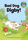 Bad Dog, Digby! - Claire Llewellyn, Jacqueline East