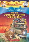Thea Stilton and the Journey to the Lion's Den: A Geronimo Stilton Adventure - Thea Stilton