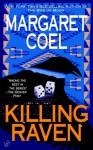 Killing Raven - Margaret Coel