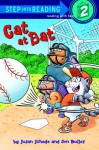 Cat at Bat (Step-Into-Reading, Step 2) - Susan Schade, Jon Buller
