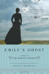 Emily's Ghost: A Novel of the Brontë Sisters - Denise Giardina