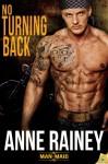 No Turning Back - Anne Rainey