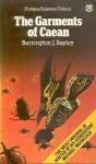The Garments of Caean - Barrington J. Bayley