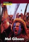 Mel Gibson (Livewire Real Lives) - Julia Holt