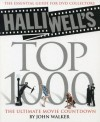 Halliwell's Top 1000: The Ultimate Movie Countdown - John Walker