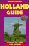 Open Road's Holland Guide,2nd Edition - Ron Charles