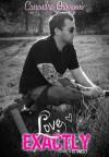 Love Exactly - Cassandra Giovanni