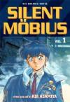 Silent Mobius, Vol. 1 - Kia Asamiya