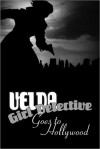 Velda: Girl Detective Goes to Hollywood - Ron Miller