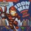 Super Hero Squad: Iron Man Springs Into Action! - Kirsten Mayer