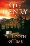 The Tooth of Time - Sue Henry