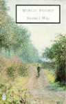 Swann's Way (Remembrance of Things Past, #1) - Marcel Proust, C.K. Scott Moncrieff, Terence Kilmartin