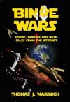 Binge Wars Part I - Thomas Marinich, Marg Gilks