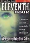 Eleventh Hour - Celeste Perrino Walker, Eric D. Stoffle