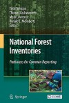 National Forest Inventories: Pathways for Common Reporting - Erkki Tomppo, Mark Lawrence, Thomas Gschwantner, Ronald E. McRoberts