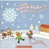 Little Snowflake's Big Adventure - Steve Metzger