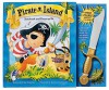 Pirate Island Storybook and Dress Up Kit [With Sword, Pirate Hat, Eye Patch, Coin] - Tisha Hamilton, Kristina Stephenson