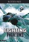 Fighting Phantoms - M. Zachary Sherman, Fritz Casas, Marlon Ilagan