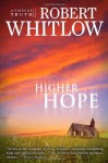 Higher Hope - Robert Whitlow