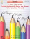 Science: If You're Trying to Get Better Grades and Higher Test Scores, You've Gotta Have This Book! - Imogene Forte, Marjorie Frank