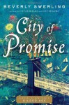 City of Promise: A Novel of New York's Gilded Age - Beverly Swerling