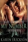 Baby, Don't Lose My Number - Karen Erickson